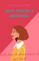 Best friend's brother