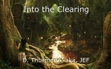 Into the Clearing