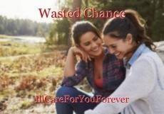 Wasted Chance