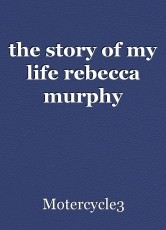 the story of my life rebecca murphy