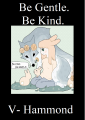 Be Gentle. Be Kind.