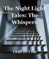 The Night Light Tales: The Whispers