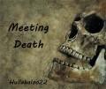 Meeting Death