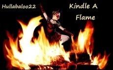 Kindle A Flame
