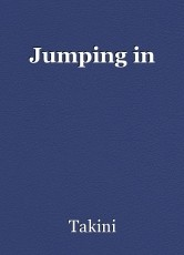 Jumping in