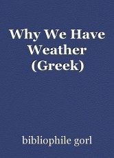 Why We Have Weather (Greek)