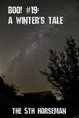 Boo! #19: A Winter's Tale