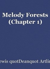 Melody Forests (Chapter 1)