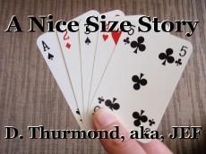 A Nice Size Story