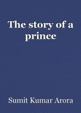 The story of a prince