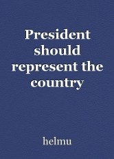 President should represent the country