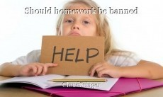 Should homework be banned