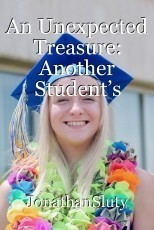 An Unexpected Treasure: Another Student's Unique Story