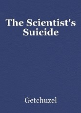 The Scientist's Suicide