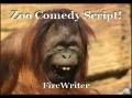 Zoo Comedy Script!
