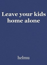 Leave your kids home alone