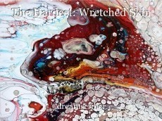 The Hardest: Wretched Skin