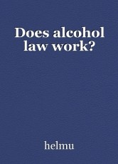 Does alcohol law work?