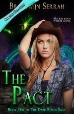 Dark Roads Book One - The Pact