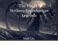 The United Strikers:Superhuman Legends