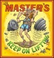 MASTER'S - KEEP ON LIFTING