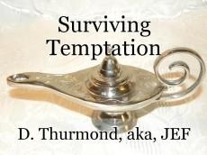 Surviving Temptation