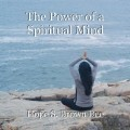 The Power of a Spiritual Mind