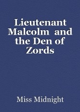 Lieutenant Malcolm  and the Den of Zords