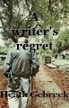 A writer's regret