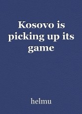 Kosovo is picking up its game