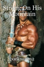 Strong On His Mountain