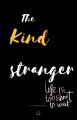 kind stranger