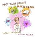 Professor Archie Makes a Bang