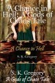 A Chance in Hell: A Gods of Chaos Tale