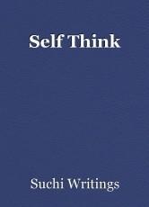 Self Think