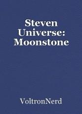 Steven Universe: Moonstone
