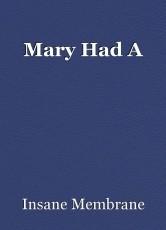 Mary Had A