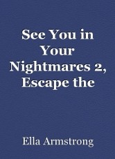 See You in Your Nightmares 2, Escape the White Room
