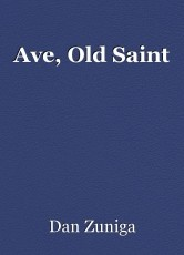 Ave, Old Saint