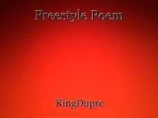Freestyle Poem