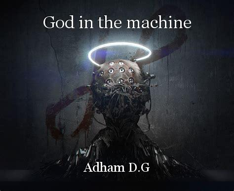 God in the machine