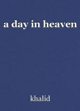 a day in heaven