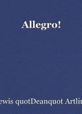 Allegro!