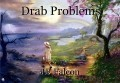 Drab Problems