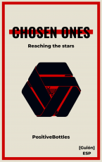 Chosen Ones: Reaching the Stars