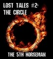 Lost Tales #2: The Circle