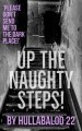 Up The Naughty Steps!