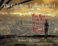 The Girl from Space A novel