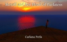 Metztli and her Heart of Darkness