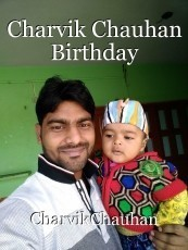 Charvik Chauhan Birthday